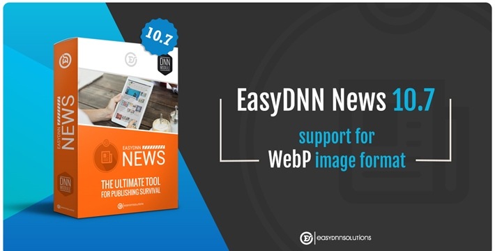 EasyDNN News 10.7 - Added support for WebP image format and responsive images <srcset>