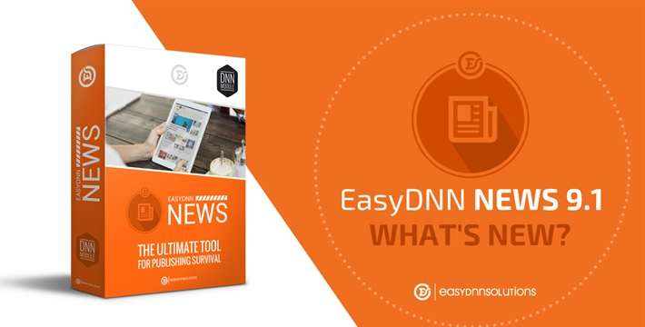 What's new in EasyDNN News 9.1