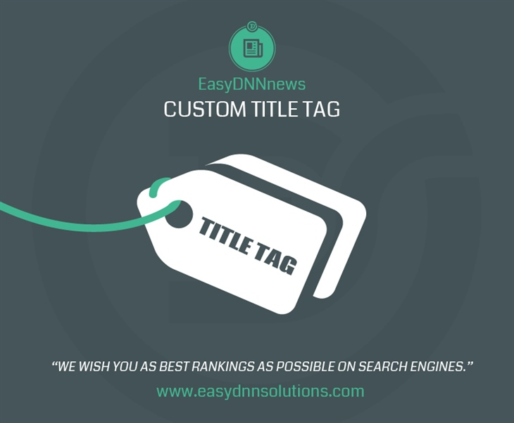 EasyDNNnews 7.8 – Custom title tag